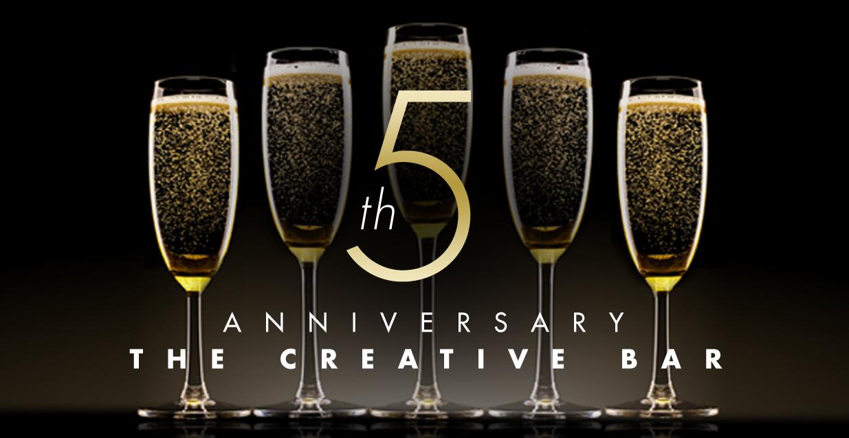 The Creative Bar's 5th year anniversary