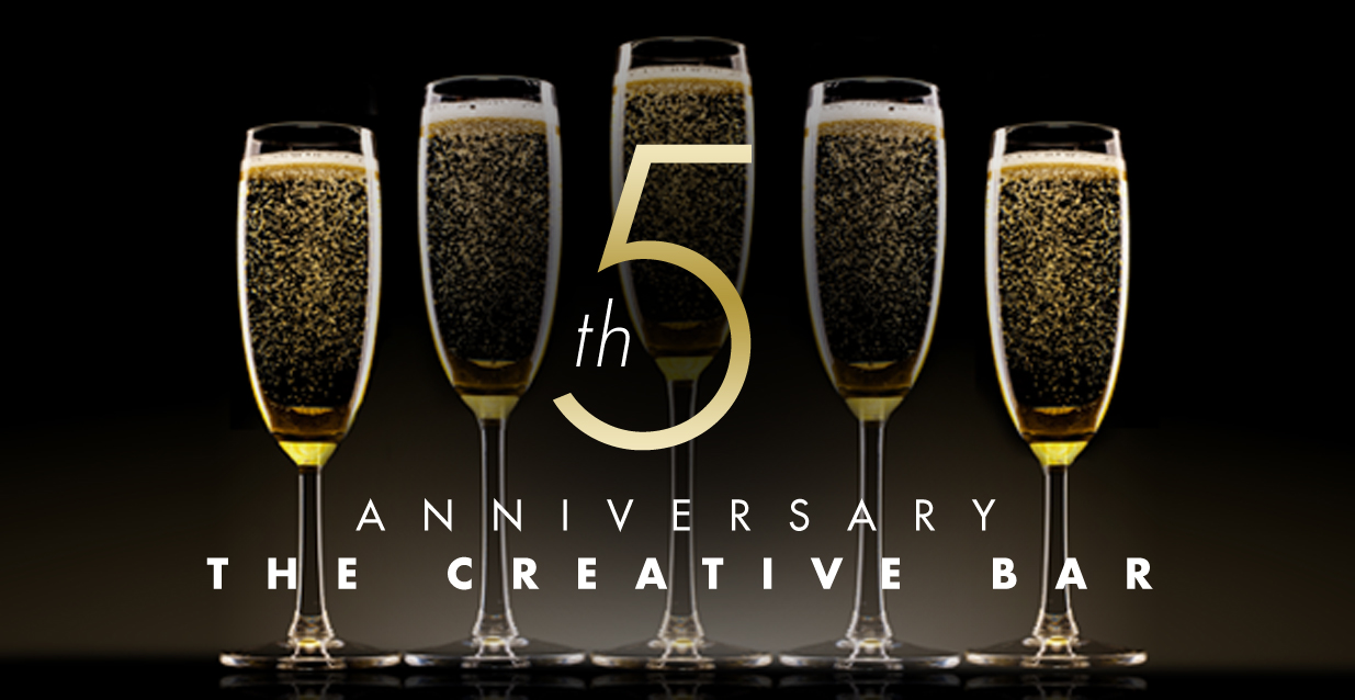 The Creative Bar's 5th year anniversary