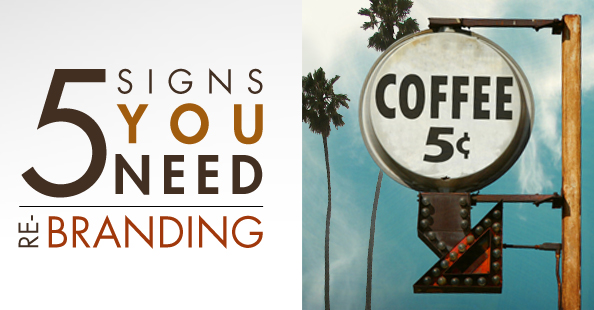 5 signs you that need re-branding