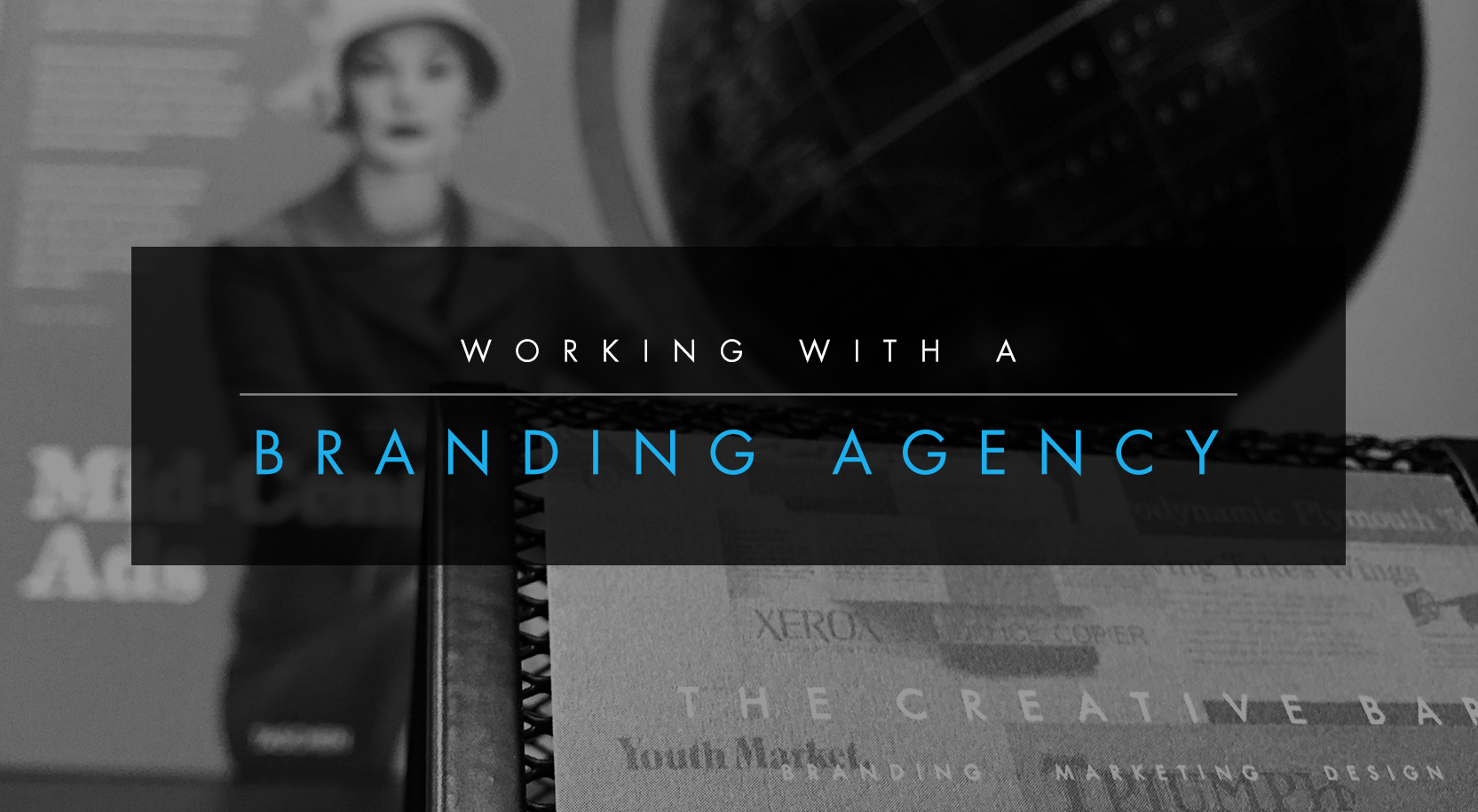 Working with a Branding Agency