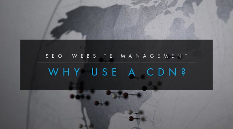 Why Use A CDN - Content Delivery Network