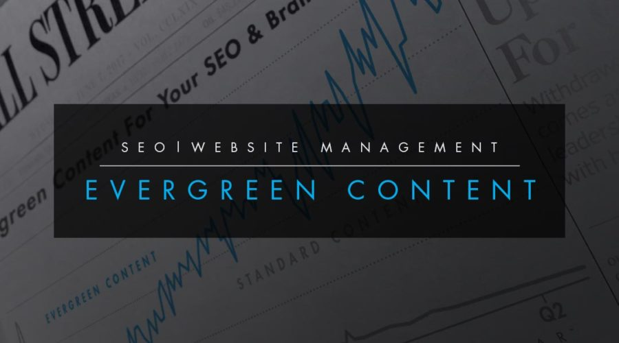 How to Create Evergreen Content - Content That Lasts