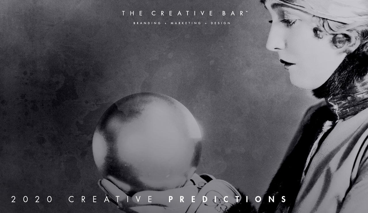 2020 Creative Predictions - Branding | Marketing | Design